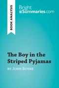 The Boy in the Striped Pyjamas by John Boyne (Book Analysis)