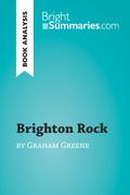 Brighton Rock by Graham Greene (Book Analysis)