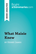 What Maisie Knew by Henry James (Book Analysis)