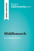 Middlemarch by George Eliot (Book Analysis)