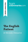 The English Patient by Michael Ondaatje (Book Analysis)