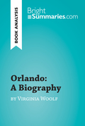 Orlando: A Biography by Virginia Woolf (Book Analysis)