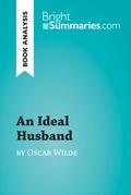 An Ideal Husband by Oscar Wilde (Book Analysis)