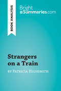 Strangers on a Train by Patricia Highsmith (Book Analysis)