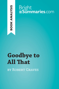Goodbye to All That by Robert Graves (Book Analysis)