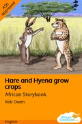 Hare and Hyena Grow Crops