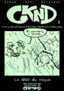 Geektionnerd tome 2. Le GNU du risque