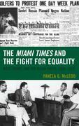 The Miami Times and the Fight for Equality