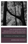 Tool Intelligence as an Explanation of Cross-Linguistic Variation and Family Resemblance
