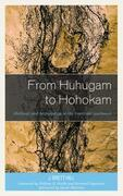 From Huhugam to Hohokam