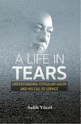 A Life in Tears