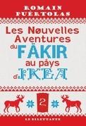 Les Nouvelles Aventures du fakir au pays d'Ikea