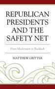 Republican Presidents and the Safety Net
