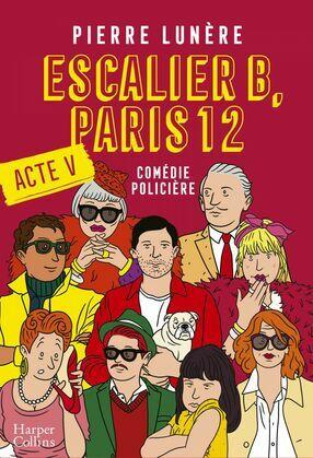 Escalier B, Paris 12 - Acte 5