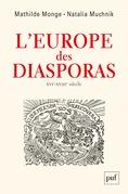 L'Europe des diasporas, XVI-XVIIIe siècle