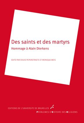 Des saints et des martyrs