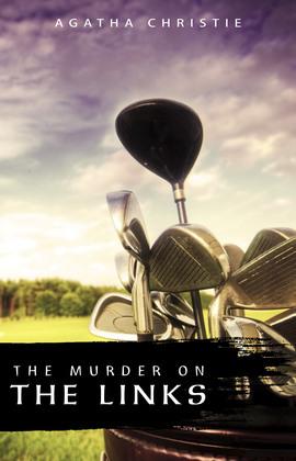 The Murder on the Links (Hercule Poirot Book 2)