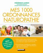 Mes 1 000 ordonnances naturopathie