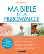 Ma Bible de la fibromyalgie