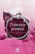 Princesse promise - Les racines d'une rose