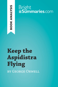 Keep the Aspidistra Flying by George Orwell (Book Analysis)