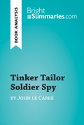Tinker Tailor Soldier Spy by John le Carré (Book Analysis)