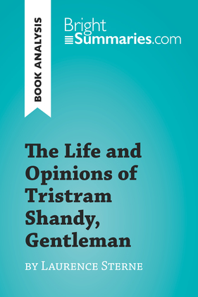 The Life and Opinions of Tristram Shandy, Gentleman by Laurence Sterne (Book Analysis)