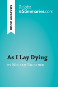 As I Lay Dying by William Faulkner (Book Analysis)