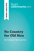 No Country for Old Men by Cormac McCarthy (Book Analysis)