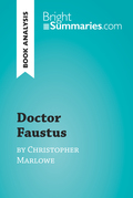 Doctor Faustus by Christopher Marlowe (Book Analysis)