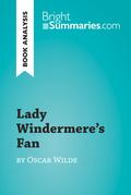 Lady Windermere's Fan by Oscar Wilde (Book Analysis)