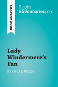 Lady Windermere's Fan by Oscar Wilde (Book Analysis)