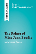 The Prime of Miss Jean Brodie by Muriel Spark (Book Analysis)