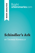 Schindler's Ark by Thomas Keneally (Book Analysis)