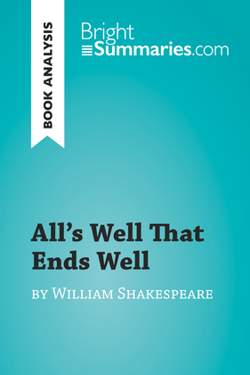 All's Well That Ends Well by William Shakespeare (Book Analysis)