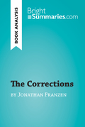 The Corrections by Jonathan Franzen (Book Analysis)