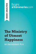 The Ministry of Utmost Happiness by Arundhati Roy (Book Analysis)