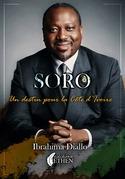 Soro, un destin pour la Côte d'Ivoire