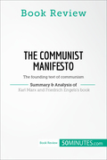 Book Review: The Communist Manifesto by Karl Marx and Friedrich Engels