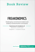 Book Review: Freakonomics by Steven D. Levitt and Stephen J. Dubner