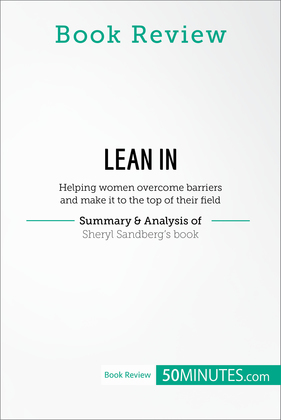 Book Review: Lean in by Sheryl Sandberg