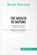 Book Review: The Wealth of Nations by Adam Smith