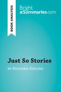 Just So Stories by Rudyard Kipling (Book Analysis)