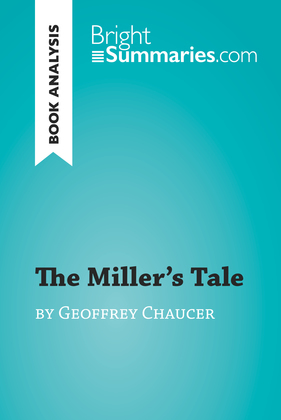 The Miller's Tale by Geoffrey Chaucer (Book Analysis)