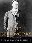 Albert Payson Terhune: The Best Works