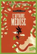 L'affaire Méduse