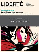 Liberté 298 - Dossier - Manifestations