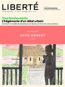 Liberté 301 - Rétroviseur - Anne Hébert hors les murs