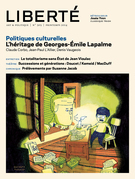 Revue Liberté 303 - Politiques culturelles - numéro complet