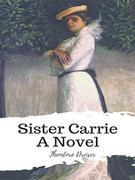 Sister Carrie A Novel